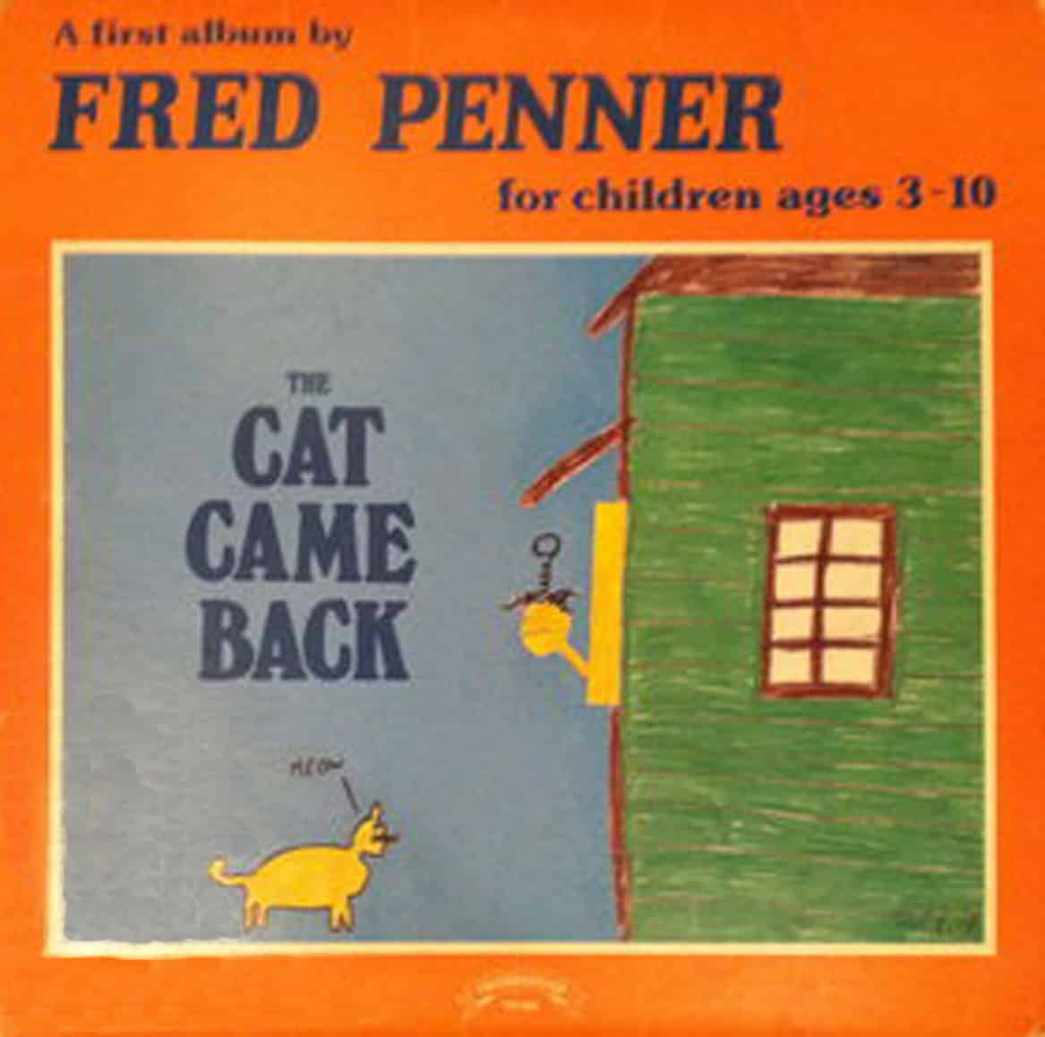 Fred Penner The Cat Came Back Testo